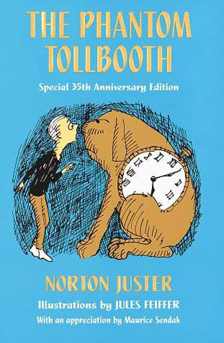 """The Phantom Tollbooth"" by Norton Juster"